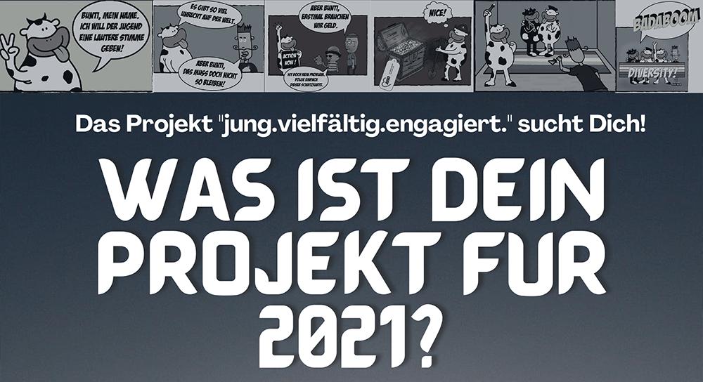 Plakat Was ist dein Projekt für 2021?